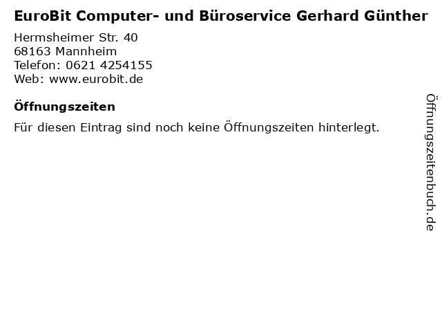 EuroBit Computer- und Büroservice Gerhard Günther in Mannheim: Adresse und Öffnungszeiten