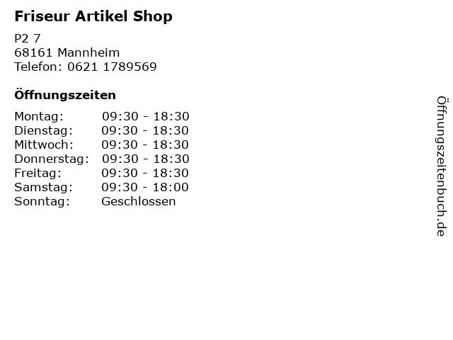 Friseur Artikel Shop in Mannheim: Adresse und Öffnungszeiten