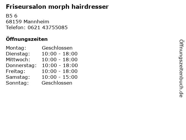 Friseursalon morph hairdresser in Mannheim: Adresse und Öffnungszeiten