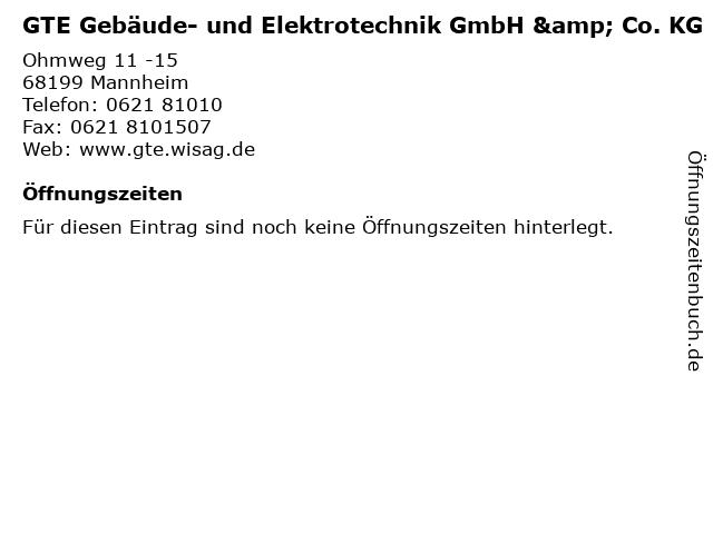 GTE Gebäude- und Elektrotechnik GmbH & Co. KG in Mannheim: Adresse und Öffnungszeiten