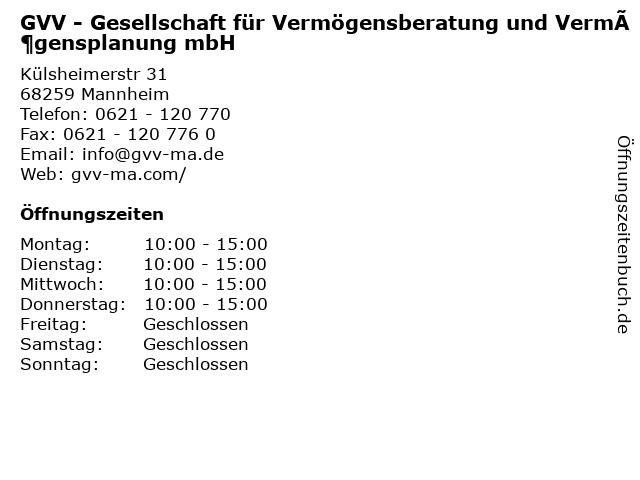 GVV - Gesellschaft für Vermögensberatung und Vermögensplanung mbH in Mannheim: Adresse und Öffnungszeiten