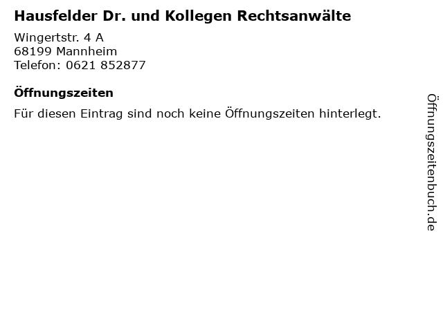 Hausfelder Dr. und Kollegen Rechtsanwälte in Mannheim: Adresse und Öffnungszeiten