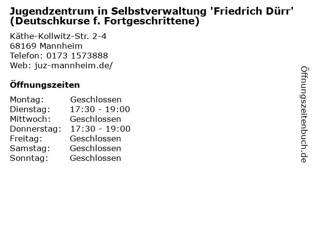 Jugendzentrum in Selbstverwaltung 'Friedrich Dürr' (Deutschkurse f. Fortgeschrittene) in Mannheim: Adresse und Öffnungszeiten