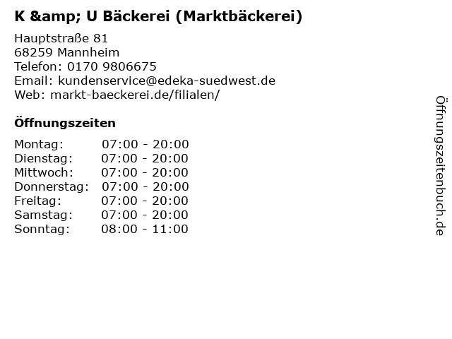 K&U Bäckerei GmbH in Mannheim: Adresse und Öffnungszeiten