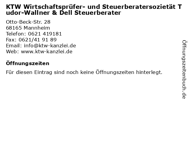 KTW Wirtschaftsprüfer- und Steuerberatersozietät Tudor-Wallner & Dell Steuerberater in Mannheim: Adresse und Öffnungszeiten