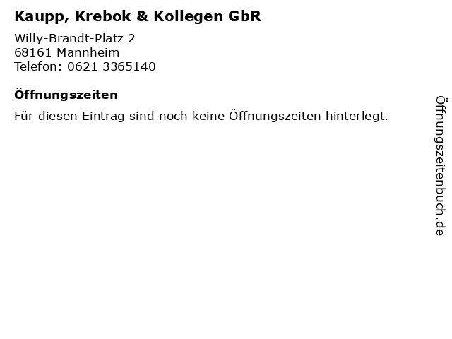 Kaupp, Krebok & Kollegen GbR in Mannheim: Adresse und Öffnungszeiten