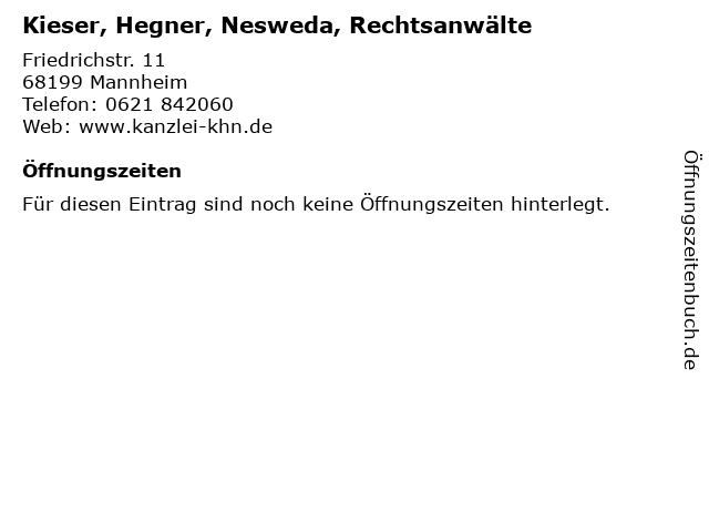 Kieser, Hegner, Nesweda, Rechtsanwälte in Mannheim: Adresse und Öffnungszeiten