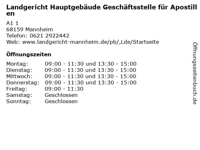 Landgericht Hauptgebäude Geschäftsstelle für Apostillen in Mannheim: Adresse und Öffnungszeiten