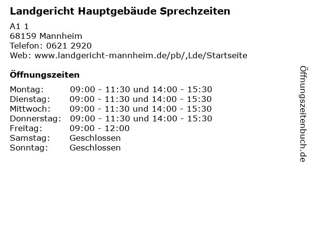 Landgericht Hauptgebäude Sprechzeiten in Mannheim: Adresse und Öffnungszeiten