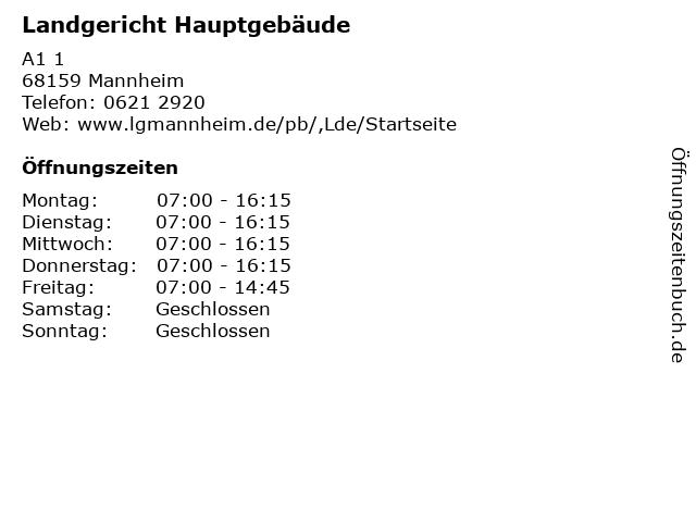 Landgericht Hauptgebäude in Mannheim: Adresse und Öffnungszeiten