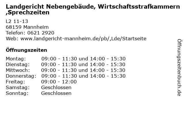 Landgericht Nebengebäude, Wirtschaftsstrafkammern,Sprechzeiten in Mannheim: Adresse und Öffnungszeiten