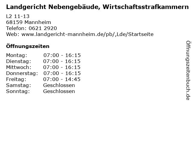 Landgericht Nebengebäude, Wirtschaftsstrafkammern in Mannheim: Adresse und Öffnungszeiten