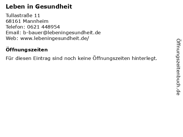 Leben in Gesundheit in Mannheim: Adresse und Öffnungszeiten