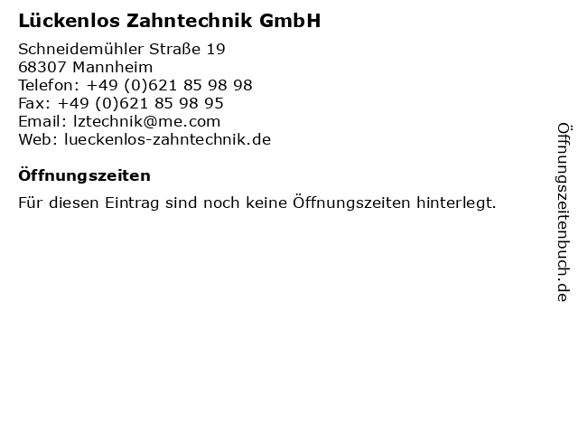 Lückenlos Zahntechnik GmbH in Mannheim: Adresse und Öffnungszeiten