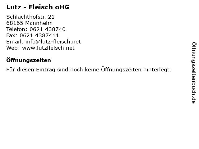 Lutz - Fleisch oHG in Mannheim: Adresse und Öffnungszeiten
