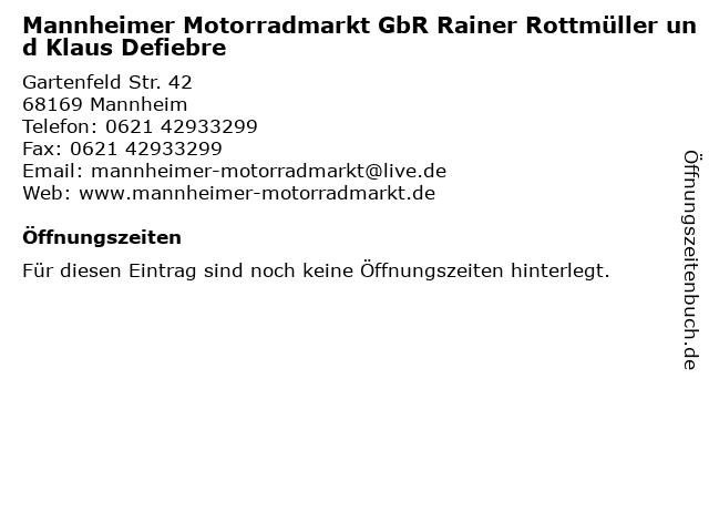 Mannheimer Motorradmarkt GbR Rainer Rottmüller und Klaus Defiebre in Mannheim: Adresse und Öffnungszeiten