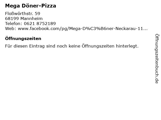 Mega Döner-Pizza in Mannheim: Adresse und Öffnungszeiten