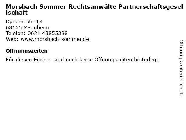 Morsbach Sommer Rechtsanwälte Partnerschaftsgesellschaft in Mannheim: Adresse und Öffnungszeiten