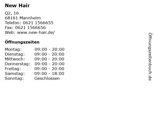 New Hair in Mannheim: Adresse und Öffnungszeiten