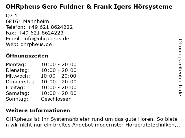 OHRpheus Gero Fuldner & Frank Igers Hörsysteme in Mannheim: Adresse und Öffnungszeiten