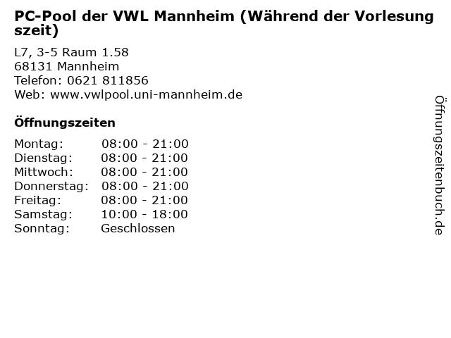 PC-Pool der VWL Mannheim (Während der Vorlesungszeit) in Mannheim: Adresse und Öffnungszeiten