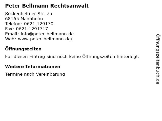 Peter Bellmann Rechtsanwalt in Mannheim: Adresse und Öffnungszeiten