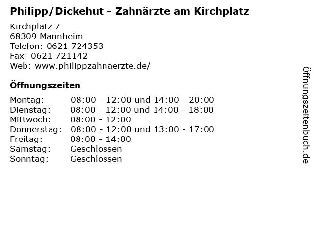 Philipp/Dickehut - Zahnärzte am Kirchplatz in Mannheim: Adresse und Öffnungszeiten