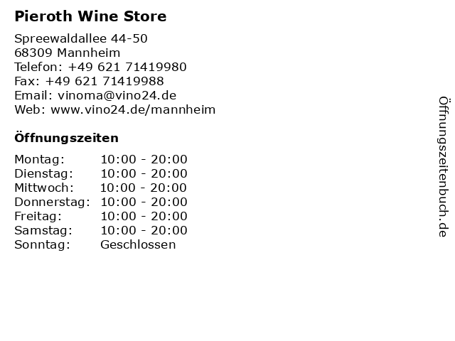 Pieroth Wine Store in Mannheim: Adresse und Öffnungszeiten