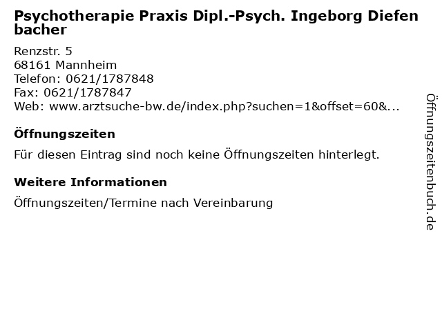Psychotherapie Praxis Dipl.-Psych. Ingeborg Diefenbacher in Mannheim: Adresse und Öffnungszeiten