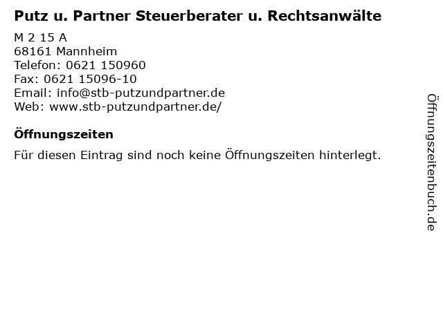 Putz u. Partner Steuerberater u. Rechtsanwälte in Mannheim: Adresse und Öffnungszeiten