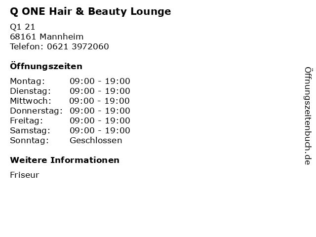 Q ONE Hair & Beauty Lounge in Mannheim: Adresse und Öffnungszeiten