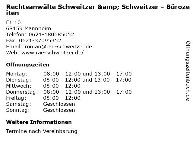 Rechtsanwälte Schweitzer & Schweitzer - Bürozeiten in Mannheim: Adresse und Öffnungszeiten