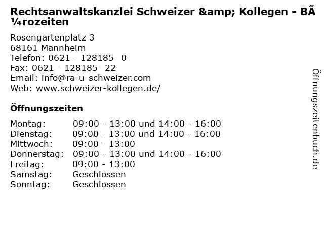 Rechtsanwaltskanzlei Schweizer & Kollegen - Bürozeiten in Mannheim: Adresse und Öffnungszeiten