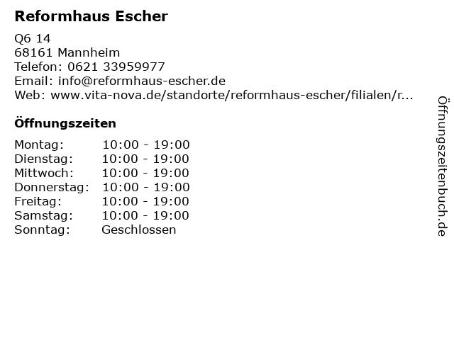 Reformhaus Escher in Mannheim: Adresse und Öffnungszeiten
