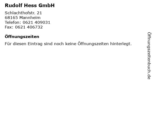 Rudolf Hess GmbH in Mannheim: Adresse und Öffnungszeiten