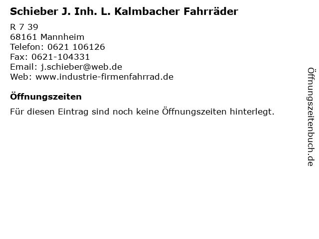 Schieber J. Inh. L. Kalmbacher Fahrräder in Mannheim: Adresse und Öffnungszeiten
