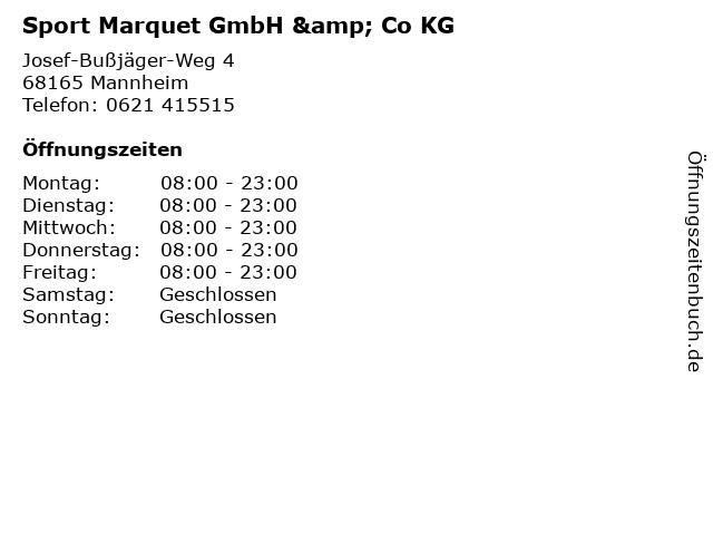 Sport Marquet GmbH & Co KG in Mannheim: Adresse und Öffnungszeiten