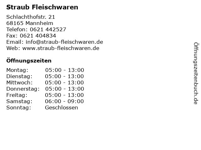 Straub Fleischwaren in Mannheim: Adresse und Öffnungszeiten