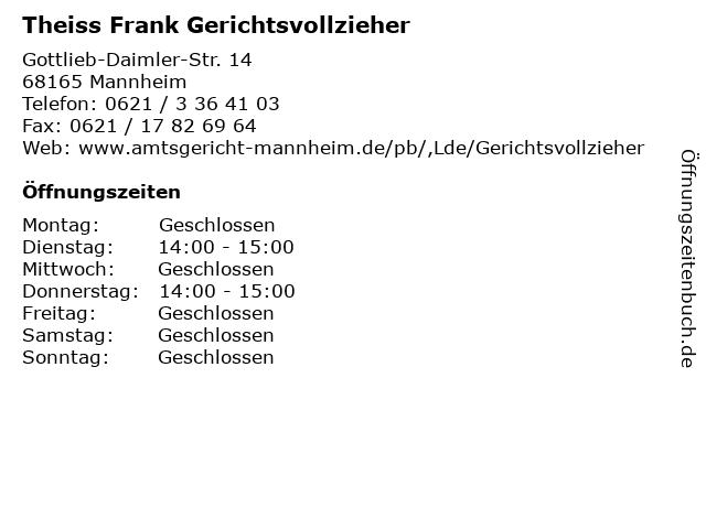 Theiss Frank Gerichtsvollzieher in Mannheim: Adresse und Öffnungszeiten