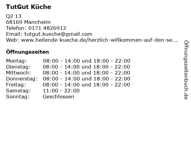 TutGut Küche in Mannheim: Adresse und Öffnungszeiten