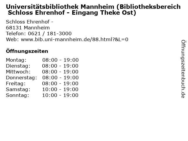 Universitätsbibliothek Mannheim (Bibliotheksbereich Schloss Ehrenhof - Eingang Theke Ost) in Mannheim: Adresse und Öffnungszeiten