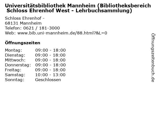 Universitätsbibliothek Mannheim (Bibliotheksbereich Schloss Ehrenhof West - Lehrbuchsammlung) in Mannheim: Adresse und Öffnungszeiten