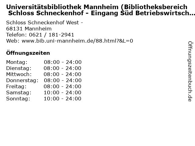 Universitätsbibliothek Mannheim (Bibliotheksbereich Schloss Schneckenhof - Eingang Süd Betriebswirtschaftslehre (BWL)) in Mannheim: Adresse und Öffnungszeiten