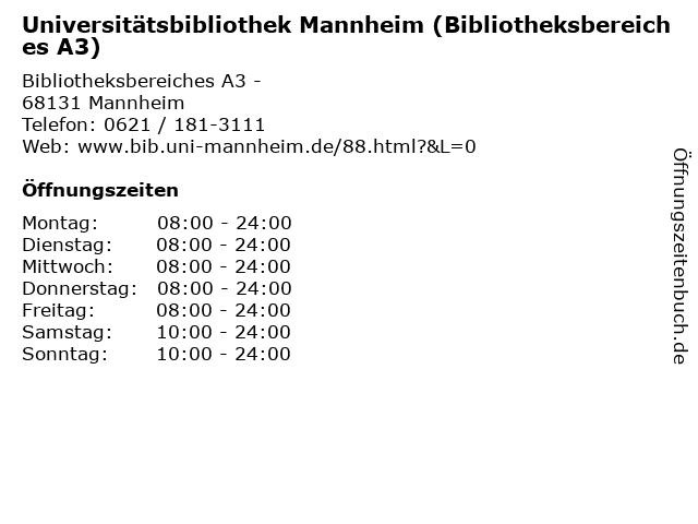 Universitätsbibliothek Mannheim (Bibliotheksbereiches A3) in Mannheim: Adresse und Öffnungszeiten
