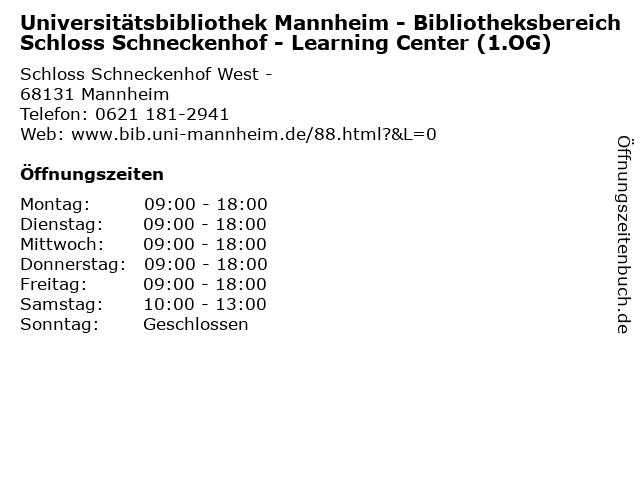 Universitätsbibliothek Mannheim - Bibliotheksbereich Schloss Schneckenhof - Learning Center (1.OG) in Mannheim: Adresse und Öffnungszeiten