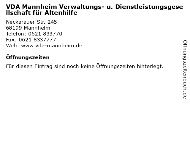 VDA Mannheim Verwaltungs- u. Dienstleistungsgesellschaft für Altenhilfe in Mannheim: Adresse und Öffnungszeiten
