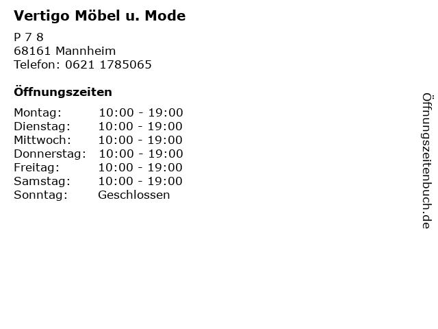 Vertigo Möbel u. Mode in Mannheim: Adresse und Öffnungszeiten