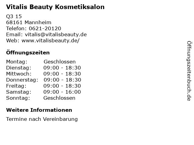 Vitalis Beauty Kosmetiksalon in Mannheim: Adresse und Öffnungszeiten