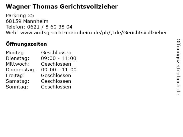 Wagner Thomas Gerichtsvollzieher in Mannheim: Adresse und Öffnungszeiten