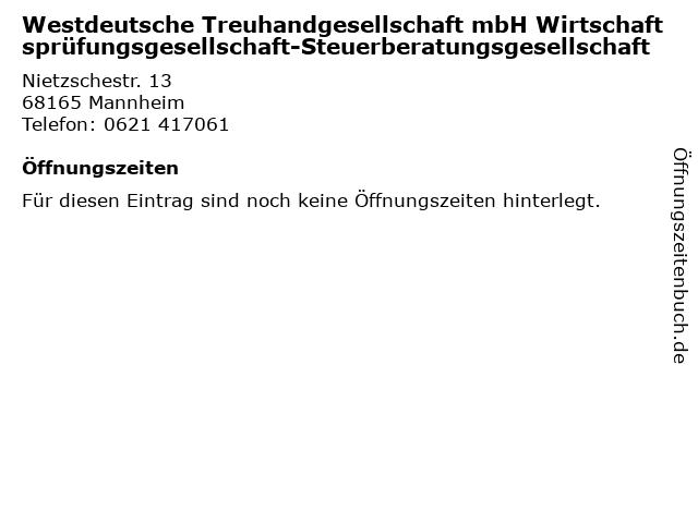 Westdeutsche Treuhandgesellschaft mbH Wirtschaftsprüfungsgesellschaft-Steuerberatungsgesellschaft in Mannheim: Adresse und Öffnungszeiten